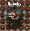 Quimby - Morzsak Es Szilankok