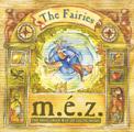M.É.Z. - The Fairies